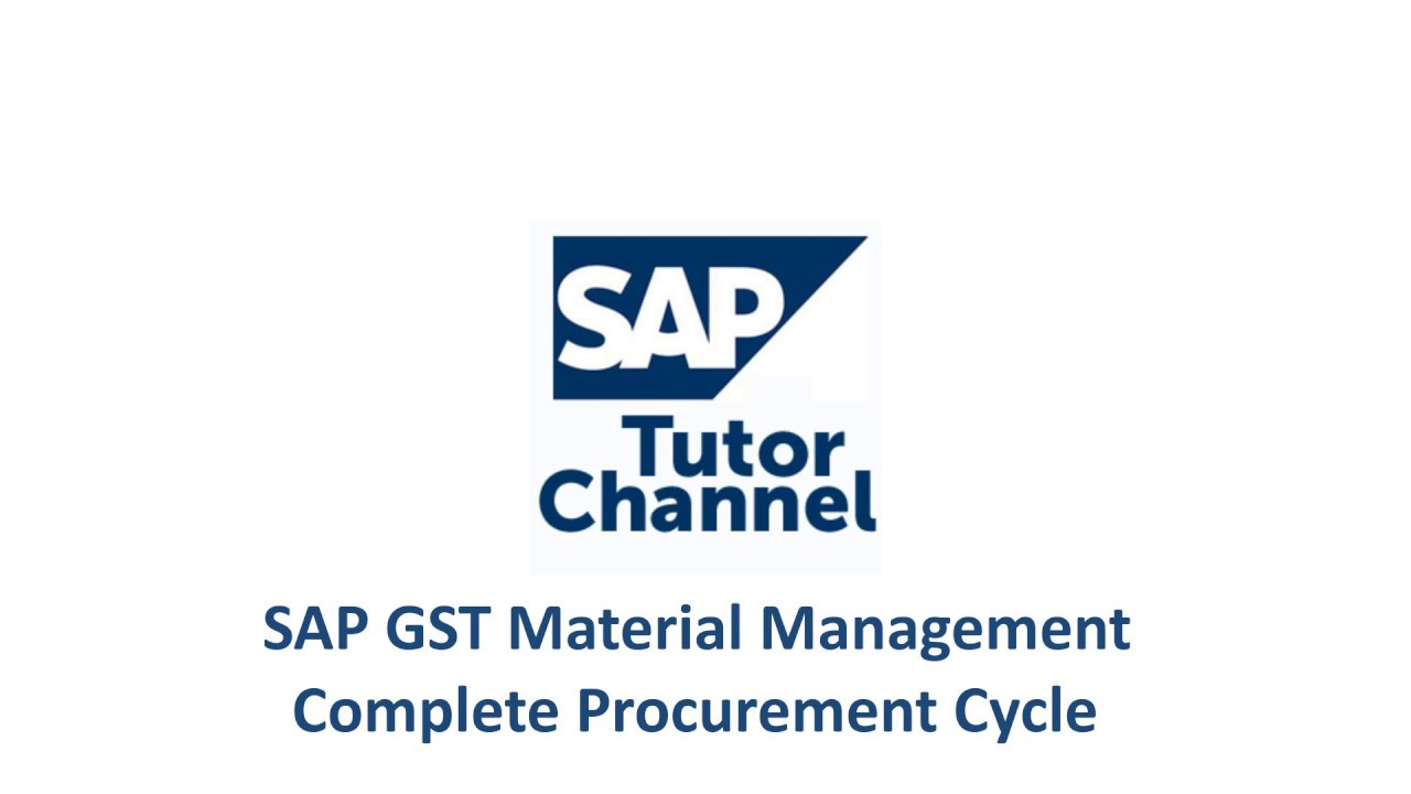 SAP GST Material Management - Complete Procurement Cycle