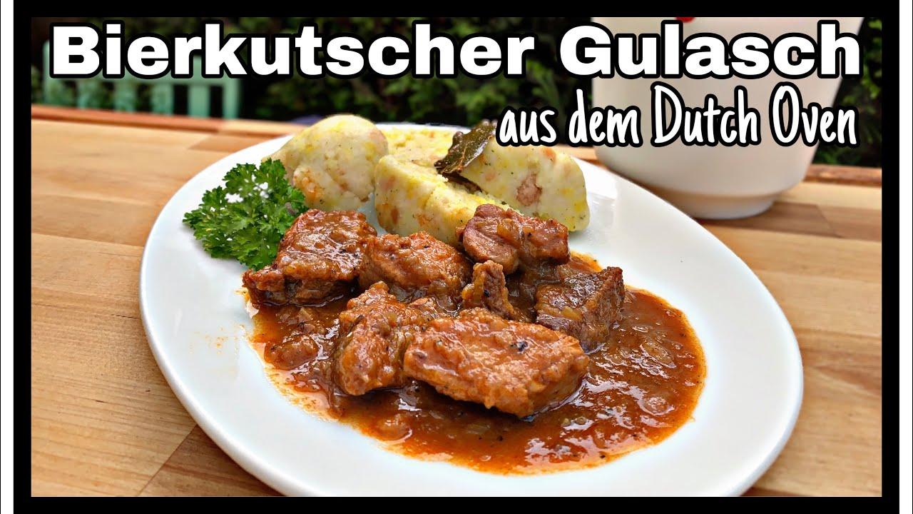 Bierkutscher Gulasch aus dem Dutch Oven