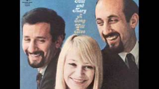 Monday Morning - Peter, Paul & Mary