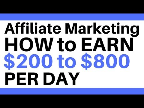 Affiliate Marketing | How to make $800 per day with Affiliate Marketing