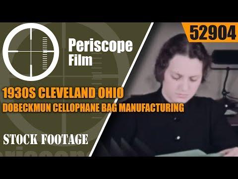 1930s CLEVELAND OHIO, DOBECKMUN CELLOPHANE BAG MANUFACTURING FILM 52904
