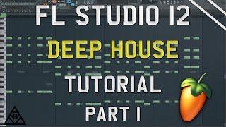 How To Make Deep House | FL Studio 12 | 2017 Tutorial Part #1 (Piano & Chords)