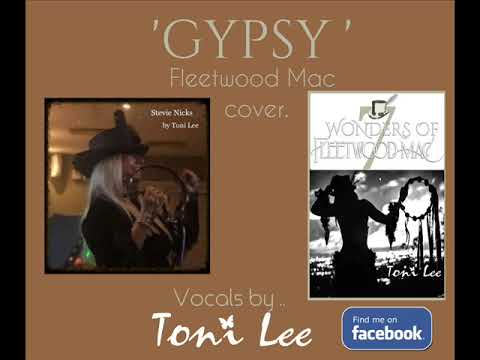 'Gypsy' cover  by Toni Lee a Fleetwood Mac hit 7 Wonders of Fleetwood Mac Tribute