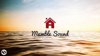 ᗍ Mumble Sound | everything house under one roof Facebook: http://o...