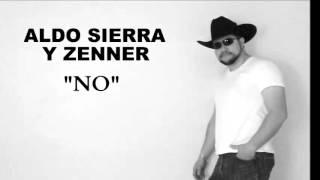 No. -Aldo Sierra y Zenner YouTube Videos