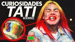 CURIOSIDADES de 6IX9INE - Tati feat. DJ SpinKing