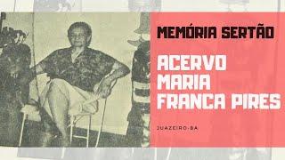 Memória Sertão Acervo Maria Franca Pires thumbnail