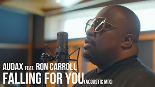 Audax Music Feat Ron Carroll - Falling For You