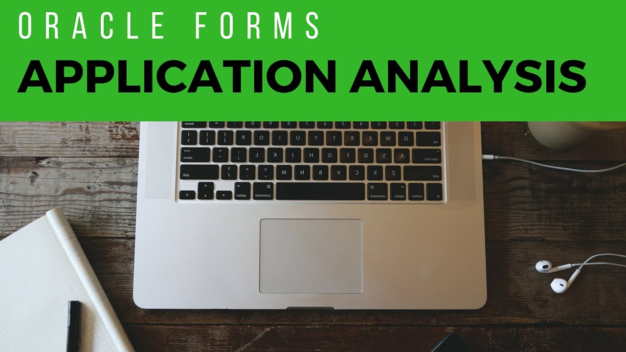 Oracle forms data blocks on different sources - Oracle Forms Application Analysis How To Find All Dependencies Within An Application