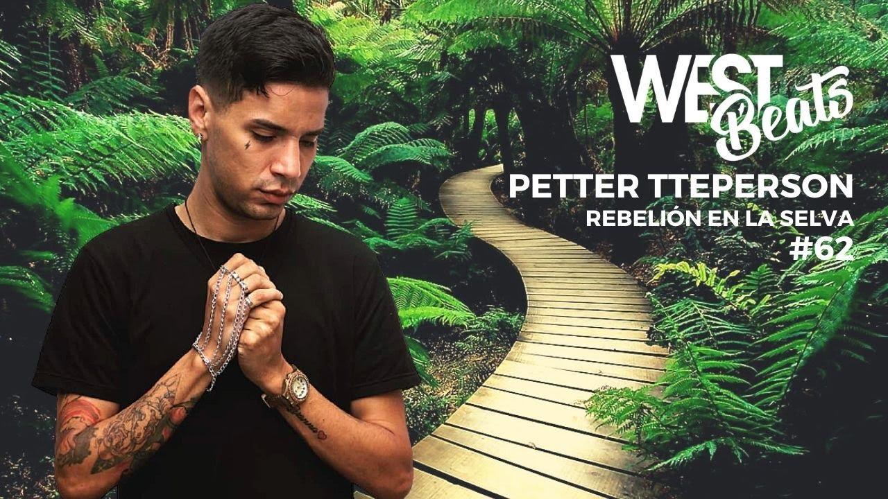 Download Petter Ttepperson - Rebelión en la selva | Westbeats sessión #62