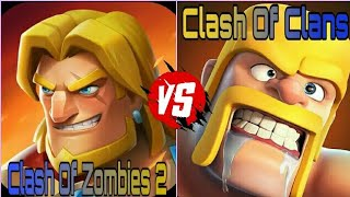 Clash Of Zombies 2 Vs Clash Of Clans|COZ 2 Vs COC