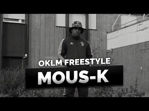 Youtube: MOUS-K – OKLM Freestyle