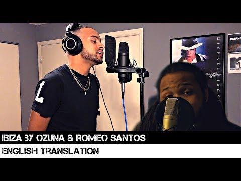 Ibiza by Ozuna & Romeo Santos (English Translation)