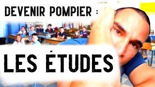 DEVENIR POMPIER : Les études ... [FireCast #120]