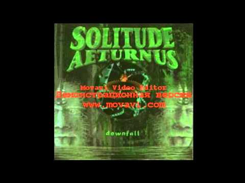 Solitude Aeturnus - Downfall (full album)