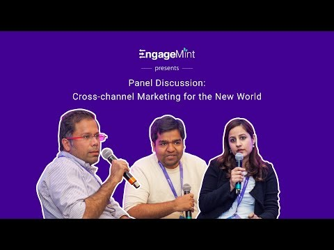 EngageMint Panel Discussion: Cross-channel Marketing for the New world