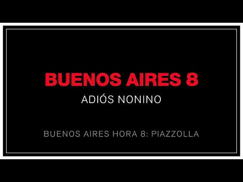 """Buenos Aires 8 """"Adiós Nonino"""" OFICIAL remasterizado"""