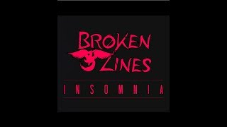 Broken Lines - Insomnia [Official Music Video]