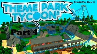 Roblox Theme Park Tycoon 2 - 5 Star Tycoon In Less Than 2 Days! - [Part 4]