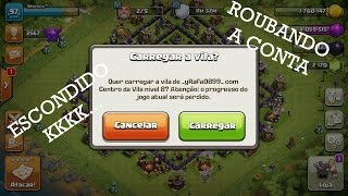 ROUBEI A CONTA DO MEU AMIGO - Clash Of Clans