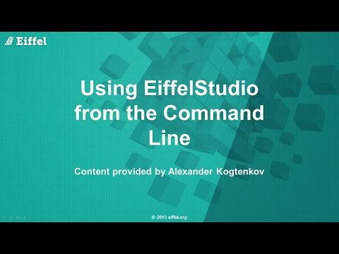 Using EiffelStudio from the Command Line