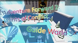 ROBLOX | Adventure Forward 2: Points of Conflict | Guide World 3 All Stars and Coins