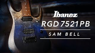 Ibanez RGD7521PB-DSF Featuring Sam Bell