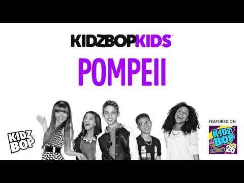 KIDZ BOP Kids - Pompeii (KIDZ BOP 26)