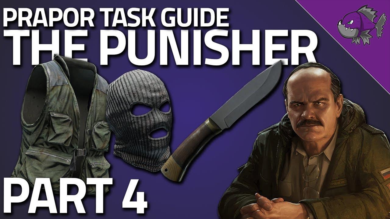 Prapor: The Punisher Part 4 Task Guide 0 11 Escape From Tarkov - 24H