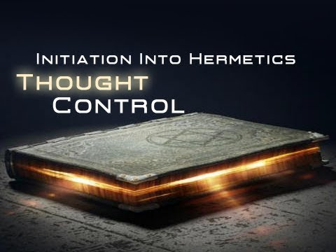Episode 3  Step 1  Thought Control  Initiation into Hermetics  Franz Bardon