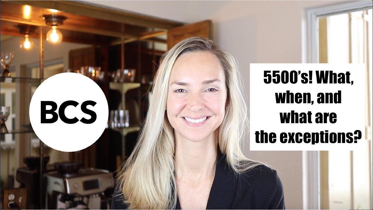 5500's What, When, and What are the Exceptions?