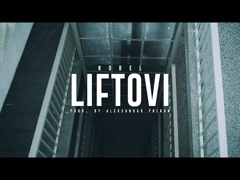 Nobel - Liftovi (Official Video)