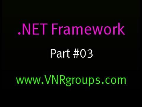 .Net Framework Tutorial - 3 - Common Language Runtime (CLR)