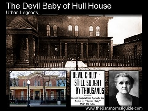 The Shocking True Story Of The Devil Baby Of Hull House