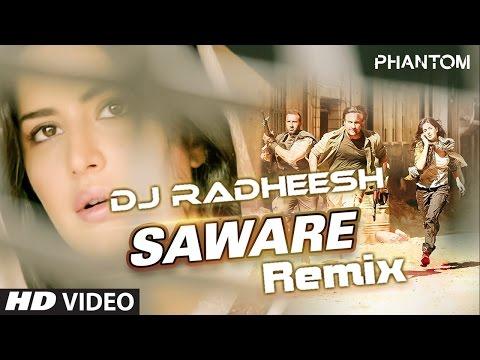 Saware Remix(Phantom)-DJ Radheesh