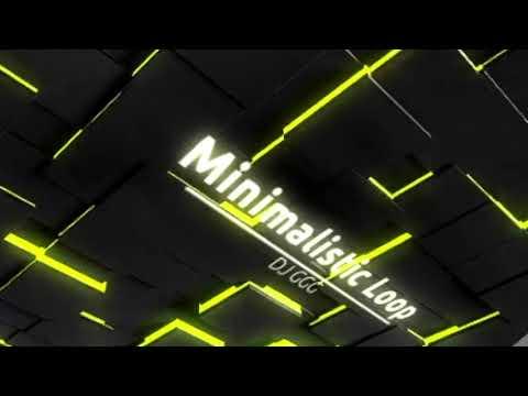 Minimalistic Loop - DJ GGG - 8D