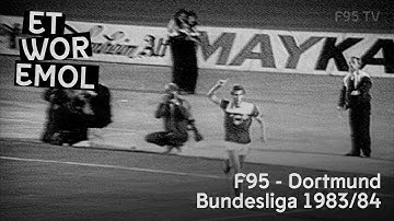 ET WOR EMOL   Fortuna Düsseldorf vs. Borussia Dortmund 1983/84   F95-Historie