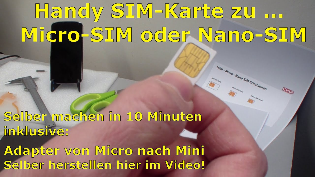 handy sim karte zu micro nano zuschneiden und mini sim adapter selber bauen youtube. Black Bedroom Furniture Sets. Home Design Ideas