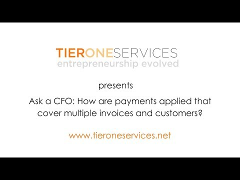Ask a CFO: How are payments applied that cover multiple invoices and customers?