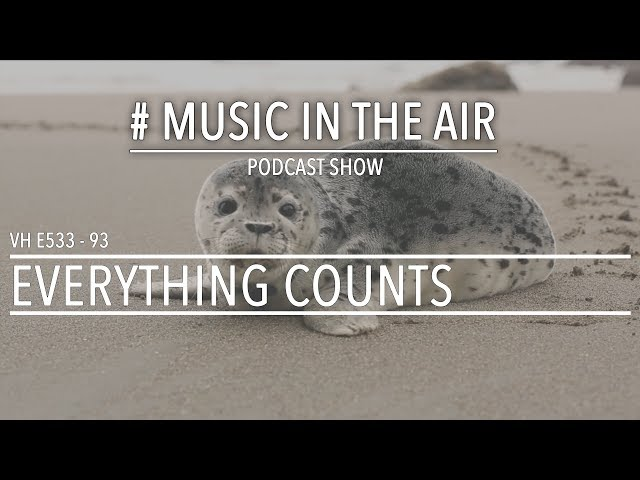 PodcastShow | Music in the Air VH E533 93 w/ EVERYTHING COUNTS