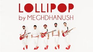 Lollipop Lagelu - Meghdhanush | Cover | Bhojpuri Rock