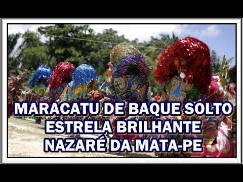 MARACATU DE BAQUE SOLTO ESTRELA BRILHANTE DE NAZARÉ DA MATA 03/02/2020