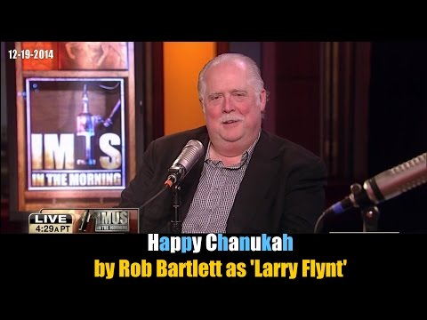 Happy Chanukah by Rob Bartlett as 'Larry Flynt'