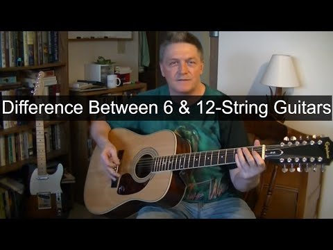 What Is The Difference Betwteen A 6-String & A 12-String Guitar?