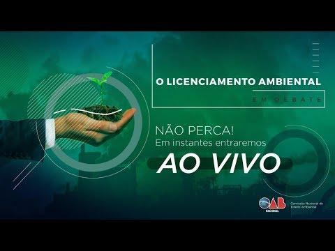 O Licenciamento Ambiental - 03 de setembro de 2019