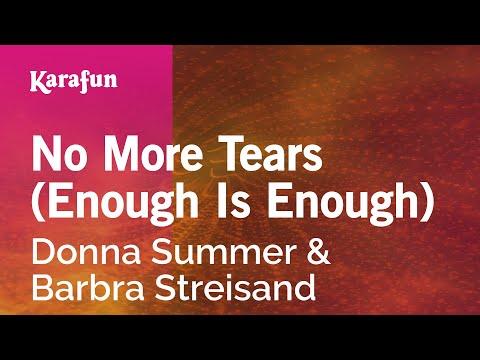 Karaoke No More Tears (Enough Is Enough) - Donna Summer *