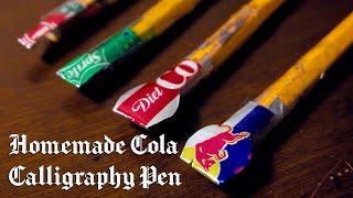 How To Make A Homemade Cola Calligraphy Pen (FREE Template Included)