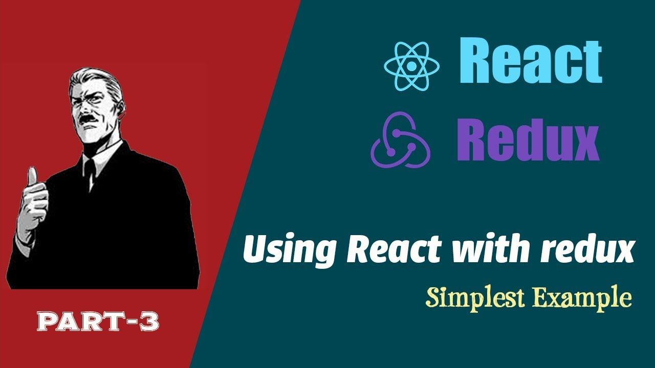 React Redux tutorial | simple example | Part 3