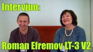 Intervjuo: Roman Efremov_LT-3_V2