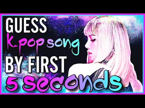 GUESS KPOP SONG BY IT'S FIRST FIVE SECONDS #3
